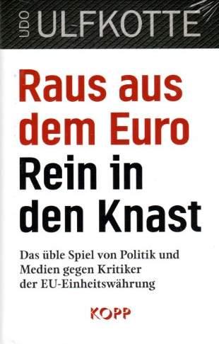 Kotte Raus aus dem Euro